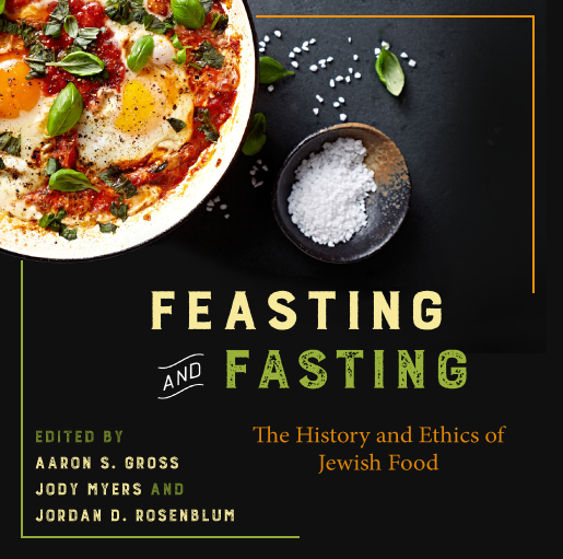 Feasting and Fasting: The History and Ethics of Jewish Food (#43)