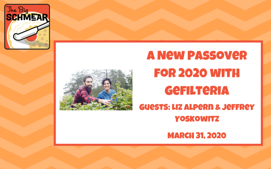 A New Passover for 2020 with Gefilteria (#51)