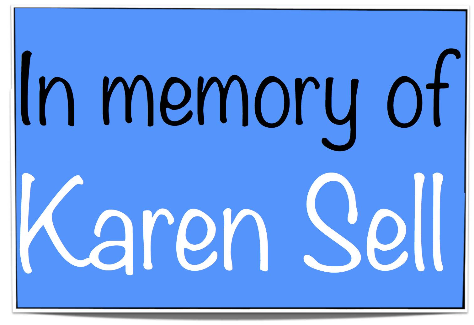 In Memory of Karen Sell