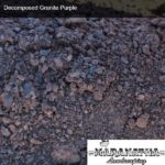 Decomposed Granite Purple - Maranatha Landscape Bakersfield