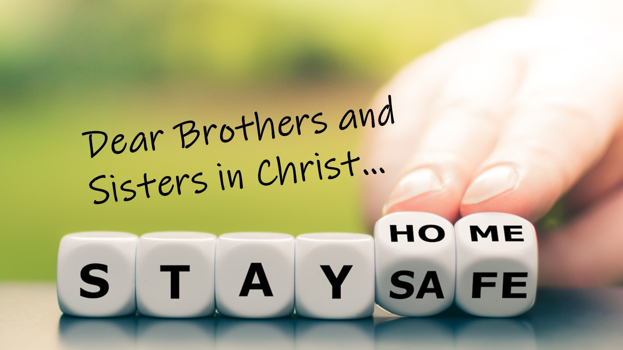 Stay Home, Stay Safe… Focused on Jesus