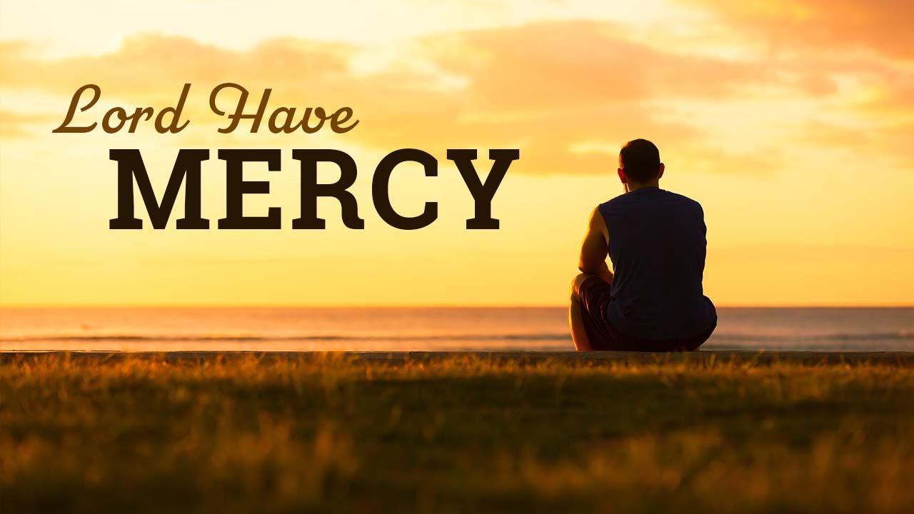 2020 – A Prayer for Mercy