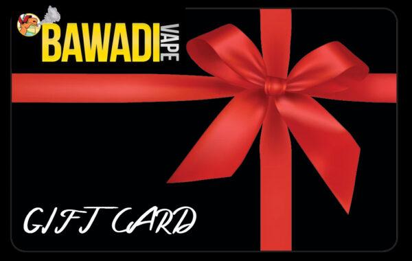 Bawadi Vape Gift Card