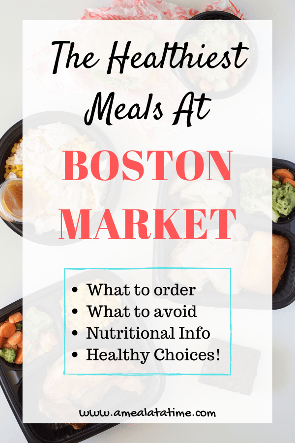 Healthiest Meals at Boston Market