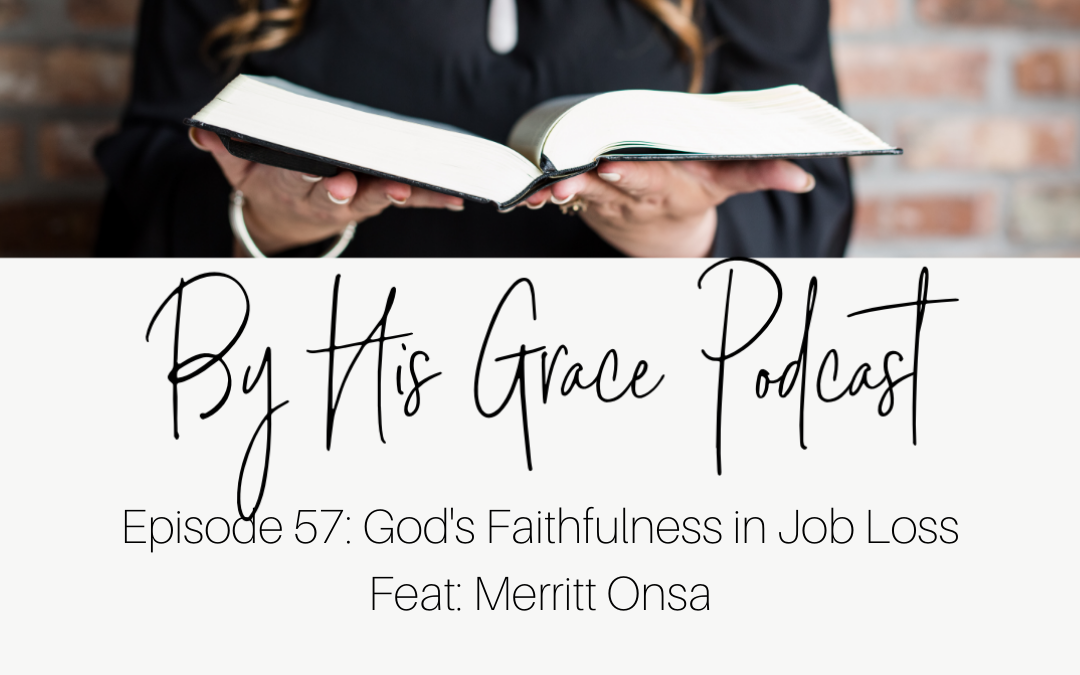 Merritt Onsa: God's Faithfulness in Job Loss