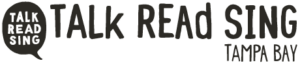 Talk Read Sing Tampa Bay Logo