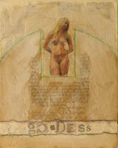 Goddess, Mixed Media by Bob Worthy, 20x16 (February 2013)