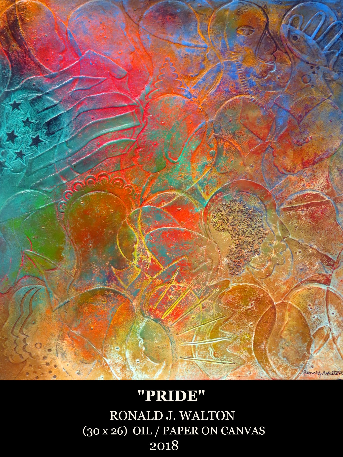 Pride, Oil and paper on canvas by Ronald Walton 30x26 (June 2019)