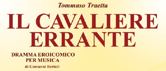 """""""Il Cavaliere Errante"""" Vocal Score by Tommaso Traetta gets published for the first time!!"""