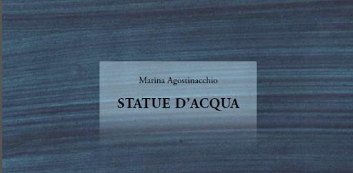 """Presentazione a Venezia il 9 dicembre del libro di Marina Agostinacchio """"STATUE D'ACQUA"""""""