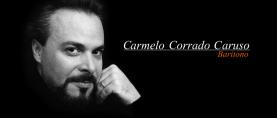 IN ESCLUSIVA: Intervista al baritono CARMELO CORRADO CARUSO