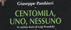 CENTOMILA, UNO, NESSUNO di Argirò/Pirandello in prima nazionale a Catania