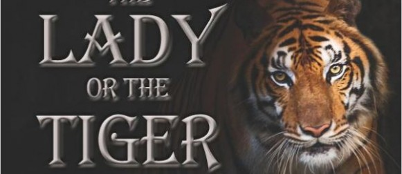 The Lady Or The Tiger: The Young Man Must Choose