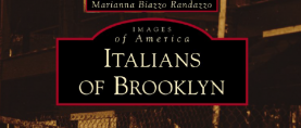 """Italians of Brooklyn"" by Marianna Biazzo Randazzo presented at the Garibaldi-Meucci Museum"