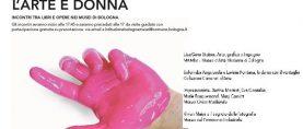 """A Bologna rassegna """"L'arte è donna. Incontri tra libri e opere nei musei di Bologna"""""""