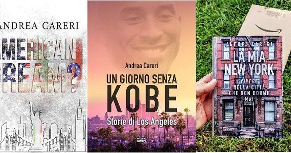 Da 'La Mia New York' ad 'American Dream?', gli Stati Uniti commentati da un italiano. Intervista esclusiva con lo scrittore Andrea Careri.