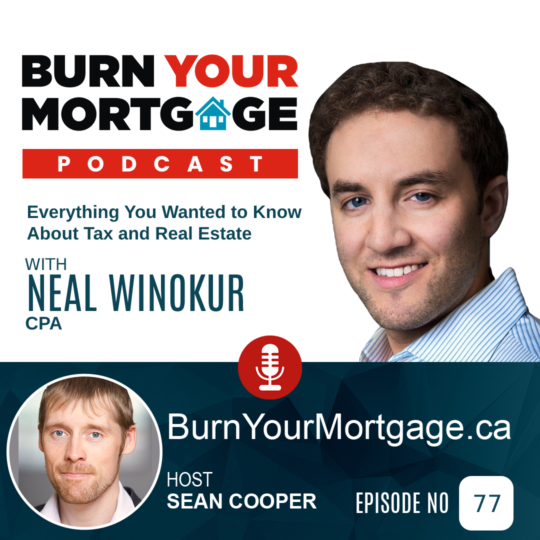 The Burn Your Mortgage Podcast: Everything You Wanted to Know About Tax and Real Estate with Neal Winokur