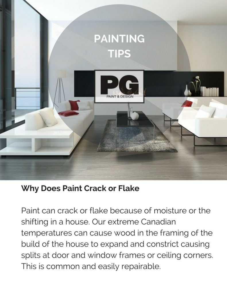 why does paint crack or flake is explained by PG Paint & Design Ottawa House Painters in painting tips