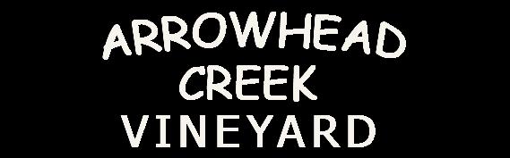 Arrowhead Creek Vineyard