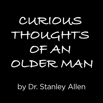 Curious Thoughts Of An Older Man