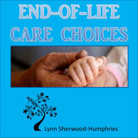 End of life care options lynn sherwood