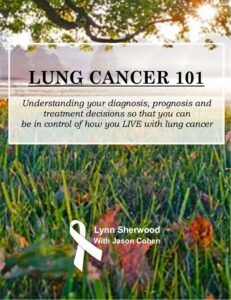 Lung Cancer 101 by Lynn Sherwood