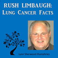 Rush Limbaugh Lung Cancer Facts