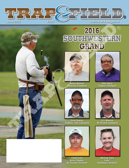 Trap and Field Magazine - June 2016 Issue