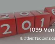 1099 Vendors & Other Tax Considerations