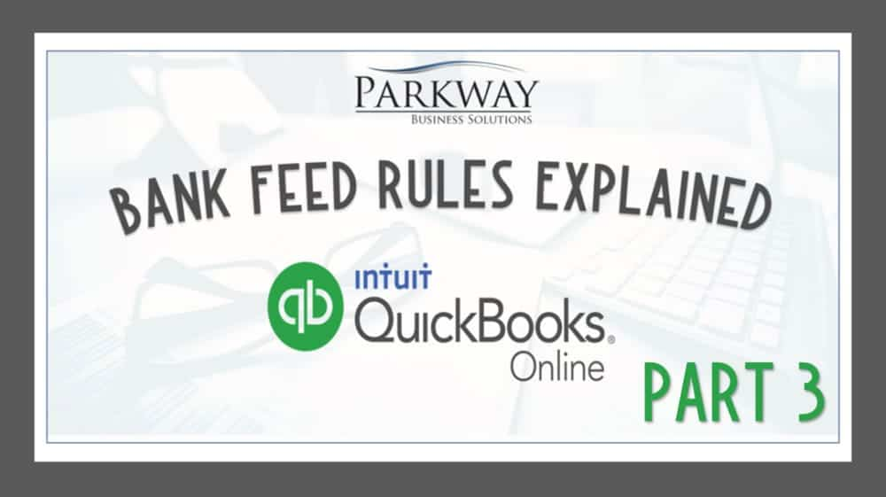 QuickBooks Online Bank Feed Rules Part 3