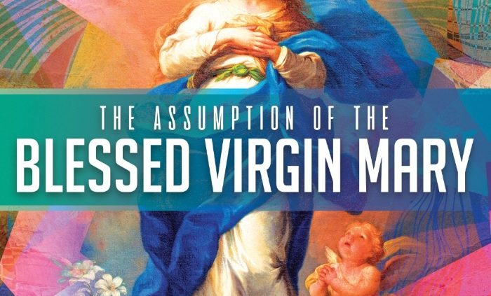 Feast of our Blessed Mother in honor of her Assumption
