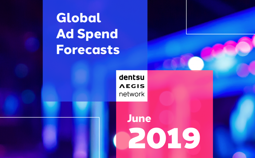 Dentsu Angis network: Global Ad Spend Forecasts (2019/06)