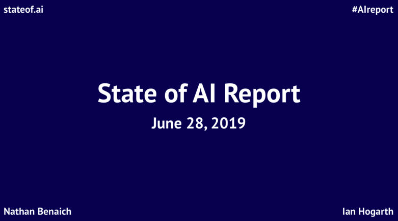 State of AI report (201906)