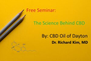 CBD Oil Dayton Dr. Kim Seminar