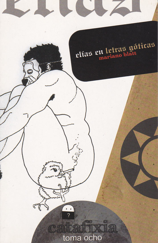 Elías en letras góticas/ Catafixia Editorial
