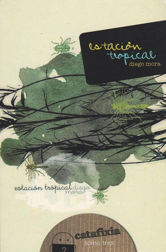 Estación tropical / Catafixia Editorial
