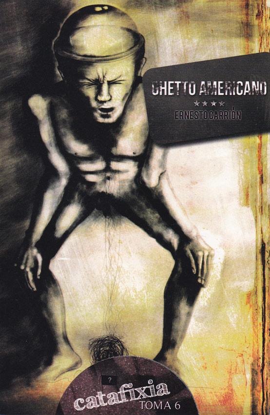 Ghetto Americano / Catafixia Editorial