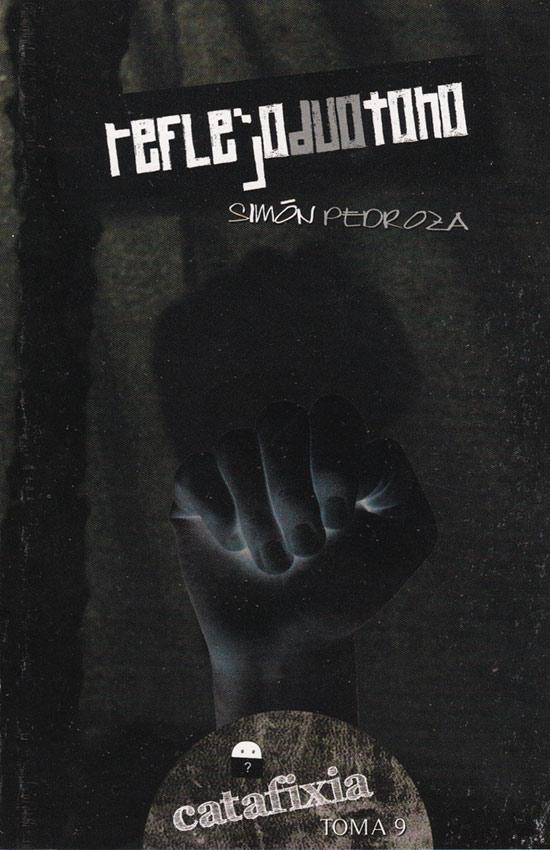 Reflejoduotono/ Catafixia Editorial