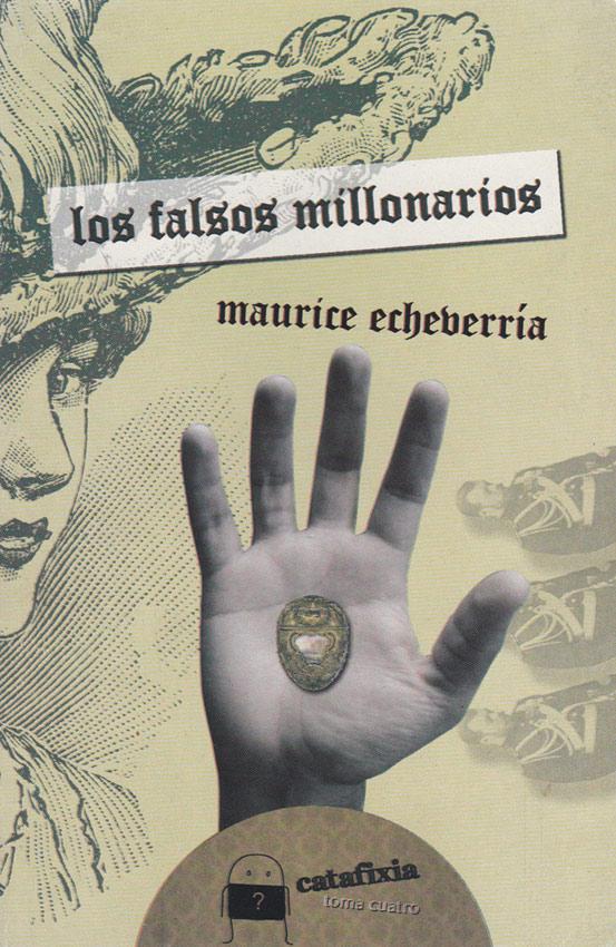Los falsos millonarios / Catafixia Editorial