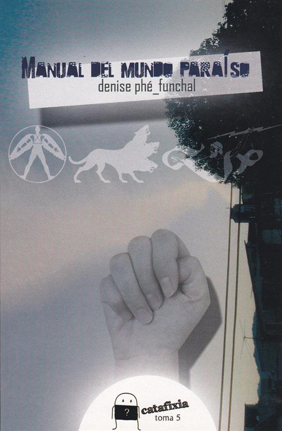 Manual del mundo paraíso / Catafixia Editorial