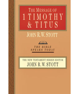 The Message of 1 Timothy & Titus
