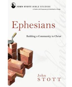 John Stott Bible Studies - Ephesians