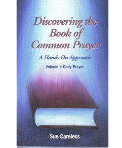 Discovering the Book of Common Prayer Volume I: Daily Prayer