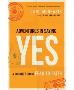 Adventures in Saying Yes   Medearis