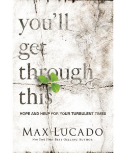 You'll Get Through This   Lucado