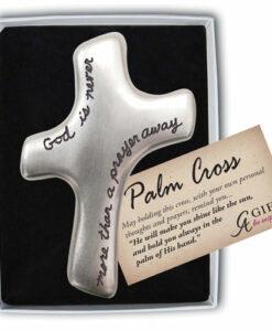 Palm Prayer Cross | God Is Never More Than A Prayer Away