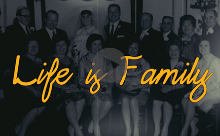 Life is Family