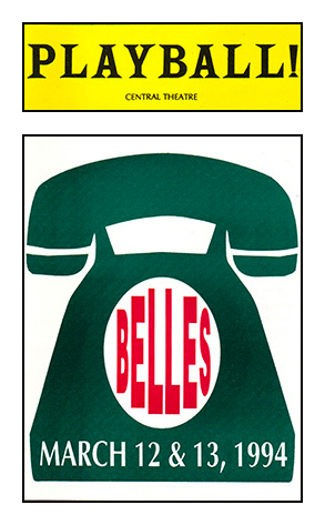 Belles <br/> <span>A Play in Two Acts & Thirty-Nine Phone Calls!</span>