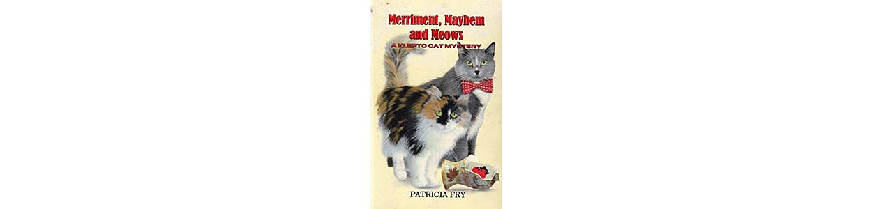 Merriment, Mayhem & Meows