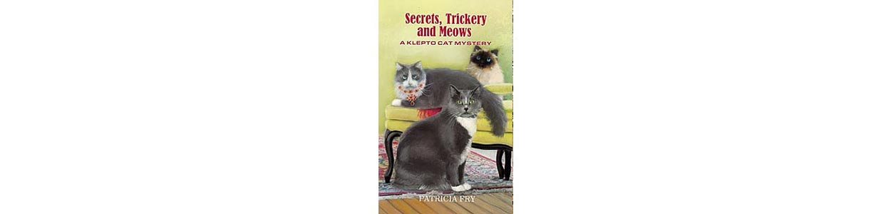 Secrets, Trickery & Meows